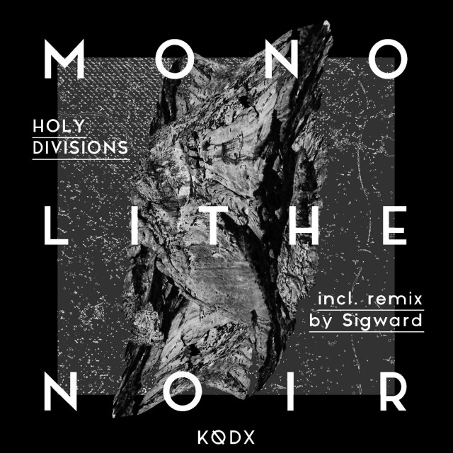 Monolith-Noir-Holy-Divisions-640x640
